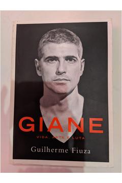 Giane- Vida, Arte e Luta