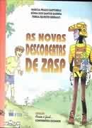 As Novas Descobertas de Zasp