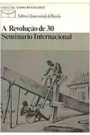 A Revolução de 30: Seminário Internacional