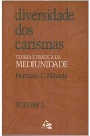 Diversidade dos Carismas - Volume II