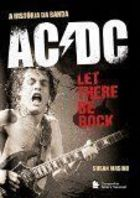 A História do Acdc -let There Be Rock