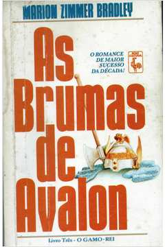 As Brumas de Avalon - o Gamo Rei  - Vol. III