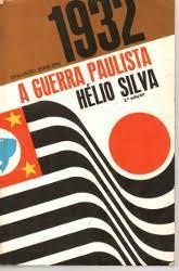 A Guerra Paulista - 1932