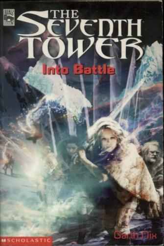 The Seventh Tower 5 - the Seventh Tower Into Battle