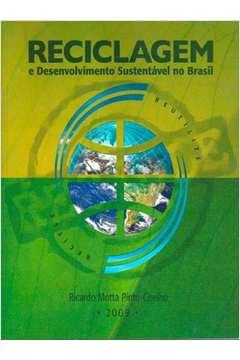 Reciclagem e Desenvolvimento Sustentável no Brasil