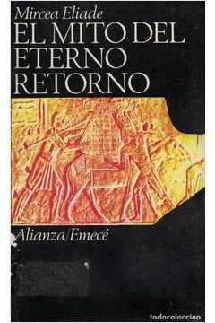 El Mito del Eterno Retorno