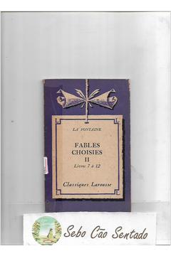 Fables Choisies II Livres 7 à 12