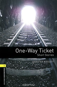 One-way Ticket - Short Stories - Stage 1