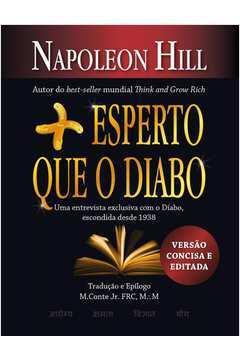Livro: Mais Esperto Que o Diabo - Napoleon Hill | Estante