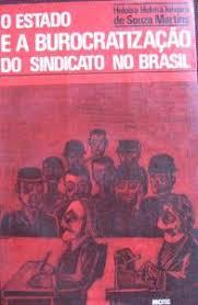 O Estado e a Burocratização do Sindicato no Brasil