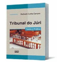 Tribunal do Juri Teoria e Pratica