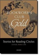 Bookworms Club Gold: Stories For Reading Circles