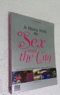 A Nova York de Sex and the City