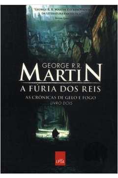 ebda89671 Livro  As Cronicas de Gelo e Fogo Livro 2 a Furia dos Reis - George ...