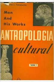 Antropologia Cultural - Man and His Works 1