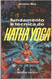 Fundamentos e Tecnico do Hatha Yoga