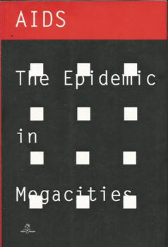 Aids the Epidemic in Megacities