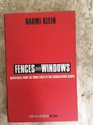 Fences and Windows: Dispatches From the Front Lines of the Globalizati