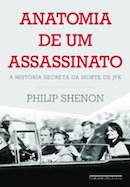 Anatomia de um Assassinato a Historia Secreta da Morte de Jfk