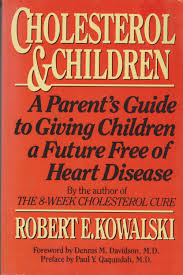 Cholesterol & Children a Parents Guide to Giving Children a Future Fr