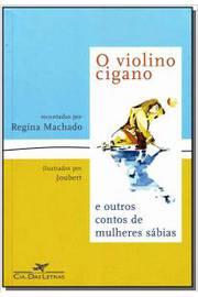 O Violino Cigano - e Outros Contos de Mulheres Sábias