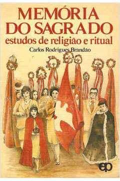 Memória do Sagrado Estudos de Religião e Ritual