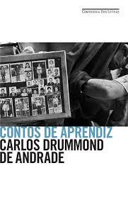 Contos de Aprendiz de Carlos Drummond de Andrade pela Companhia das Letras (2012)