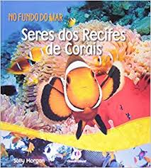 Seres dos Recifes de Corais - no Fundo do Mar