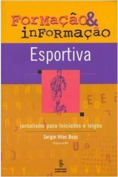 Formação & Informação Esportiva: Jornalismo para Iniciados e Leigos