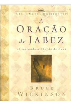 A Oração de Jabez - Alcançando a Bênção de Deus