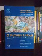 O Futuro É Hoje: Educação Financeira para Não-economistas