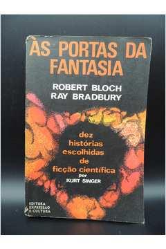 Às Portas da Fantasia - Dez Histórias Escolhidas de Ficção Científica