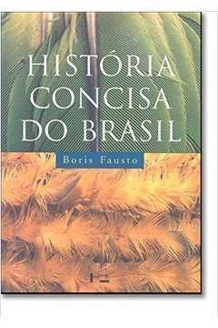 História Concisa do Brasil - 2ª Edição