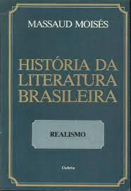 História da Literatura Brasileira - Realismo Vol III