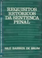 Requisitos Retóricos da Sentença Penal