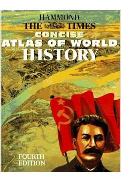 Hammond the Times Concise Atlas of World History