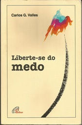 Liberte-se do Medo - 2ª Ed
