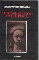 Aprendizendo Em Critica de Rodolfo Gomes Pessanhas pela Achiamé (1984)