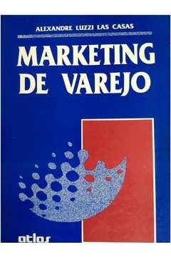 Marketing de Varejo - Alexandre Luzzi las Casas