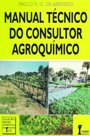 Manual Tecnico do Consultor Agroquimico