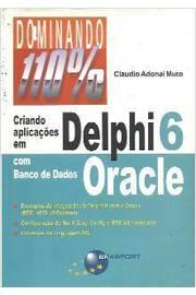 Criando Aplicações Em Delphi 6 Com Banco de Dados Oracle