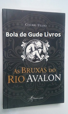 As Bruxas do Rio Avalon (semi Novo)