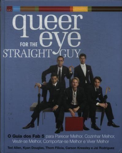 Queer For the Eye Straight Guy