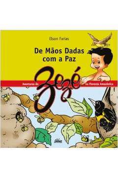 De Mãos Dadas Com a Paz( as Aventuras do Zezé )