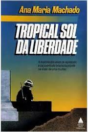 Tropical Sol da Liberdade