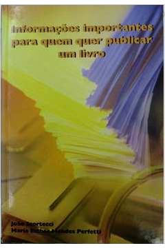 Informações Importantes para Quem Quer Publicar um Livro