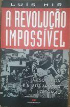 A Revolução Impossível
