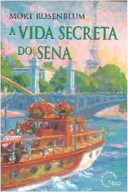 A Vida Secreta do Sena
