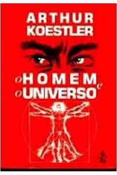 O Homem e o Universo