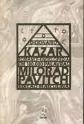 O Dicionário Kazar: Romance-enciclopédia Em 100. 000 Palavras